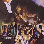 Stray The Definitive Collection