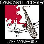 Cannonball Adderley Jazz Manifesto