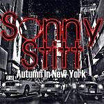 Sonny Stitt Autumn In New York