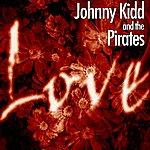 Johnny Kidd & The Pirates Magic Of Love