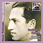 Oscar Peterson Fascinatin' Rhythm - Oscar Peterson Plays Gershwin (Original Album Mit Bonus Tracks)