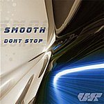 Smooth Don't Stop