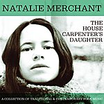 Natalie Merchant The House Carpenter's Daughter