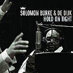 Solomon Burke Hold On Tight