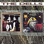 The Dells I Touched A Dream + Whatever Turns You On