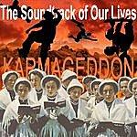 The Soundtrack Of Our Lives Karmageddon