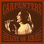 The Carpenters Live On Air