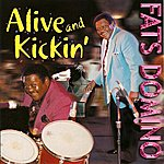 Fats Domino Alive And Kickin'