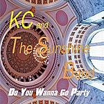 KC & The Sunshine Band Do You Wanna Go Party?