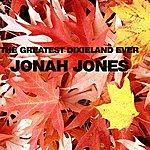 Jonah Jones The Greatest Dixieland Ever
