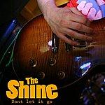 Shine Dont Let It Go - Single