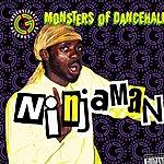 Ninjaman Monsters Of Dancehall