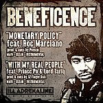 Beneficence Monetary Policy / With My Real People