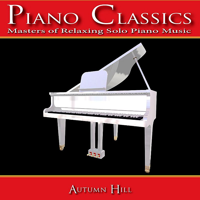 Cover Art: Piano Classics: Masters Of Relaxing Solo Piano Music