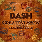 Dash The Greatest Show - Single