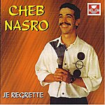 Cheb Nasro Khetitek Et Je Regrette