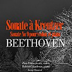Zino Francescatti Beethoven : Sonate No. 9 Pour Violon Et Piano En La Majeur, Op. 47 (Sonate À Kreutzer)