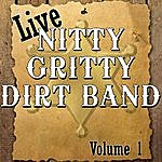 Nitty Gritty Dirt Band Live Volume 1