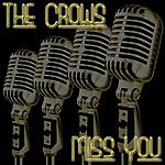 The Crows Miss You