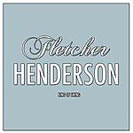 Fletcher Henderson King Of Swing