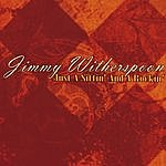 Jimmy Witherspoon Just A Sittin' And A Rockin'
