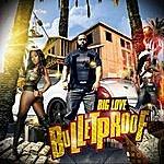 Big Love Bulletproof