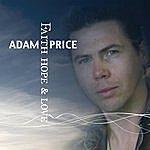 Adam Price Faith, Hope & Love