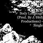 Young Ones Body Language (Prod. By J. Holt Productions) - Single