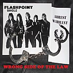 Flashpoint Wrong Side Of The Law - Single