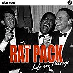 The Rat Pack Life In Chicago