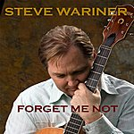 Steve Wariner Forget Me Not - Single