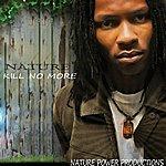 Nature Kill No More - Single