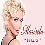 Marisela Tu Carcel - Single