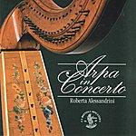 Roberta Alessandrini Arpa In Concerto