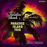 Paradise Island Paradise Island Trio With Owen Bradley