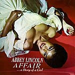 Abbey Lincoln Affair...A Story Of A Girl