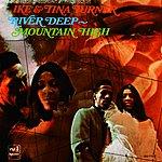 Ike & Tina Turner River Deep-Mountain High