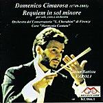 Domenico Cimarosa Domenico Cimarosa : Requiem In Sol Minore Per Soli, Coro E Orchestra