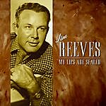 Jim Reeves My Lips Are Sealed