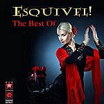 Esquivel The Best Of