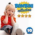 Serena E I Bimbiallegri Bambini Collection, Vol. 10