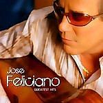 José Feliciano Greatest Hits