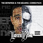 Layzie Bone The Definition & The Meaning: Combo Pack