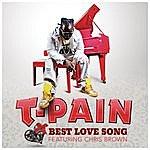 T-Pain Best Love Song (Single)