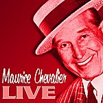 Maurice Chevalier Live