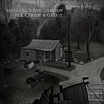 Michael Dean Damron Plea From A Ghost