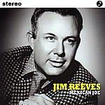Jim Reeves Mexican Joe