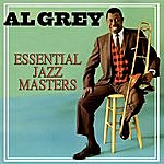 Al Grey Essential Jazz Masters