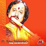 Pandit Ronu Majumdar Raag Parmeshwari