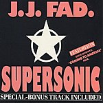 J.J. Fad Supersonic